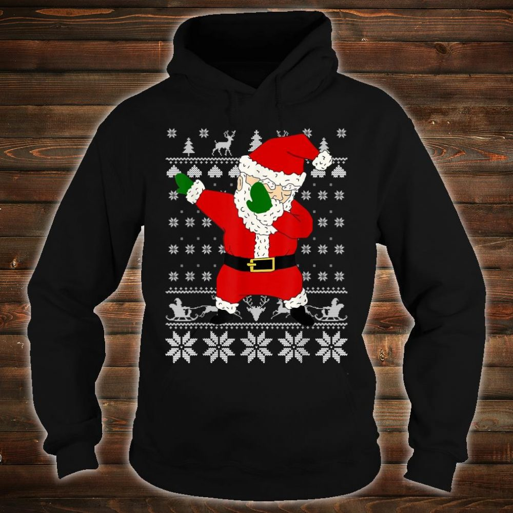 Dabbing Santa Ugly Christmas Shirt hoodie