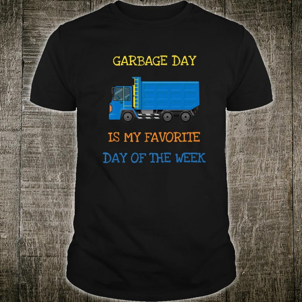 Garbage Day Is My Favorite Day Of The Week Shirt Pajama Shirt