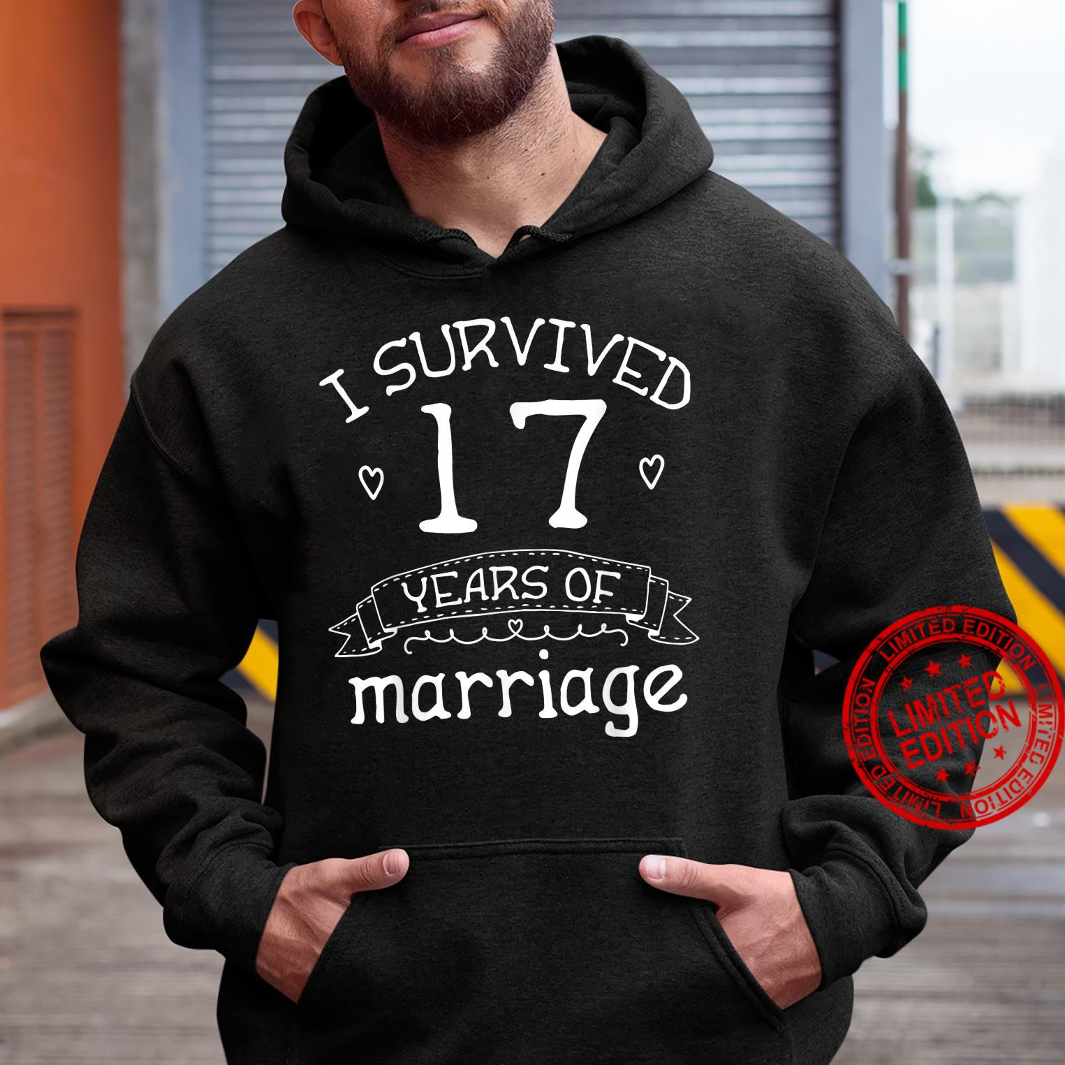 I Survived 17 Years of Marriage Couple 17th Anniversary Shirt hoodie