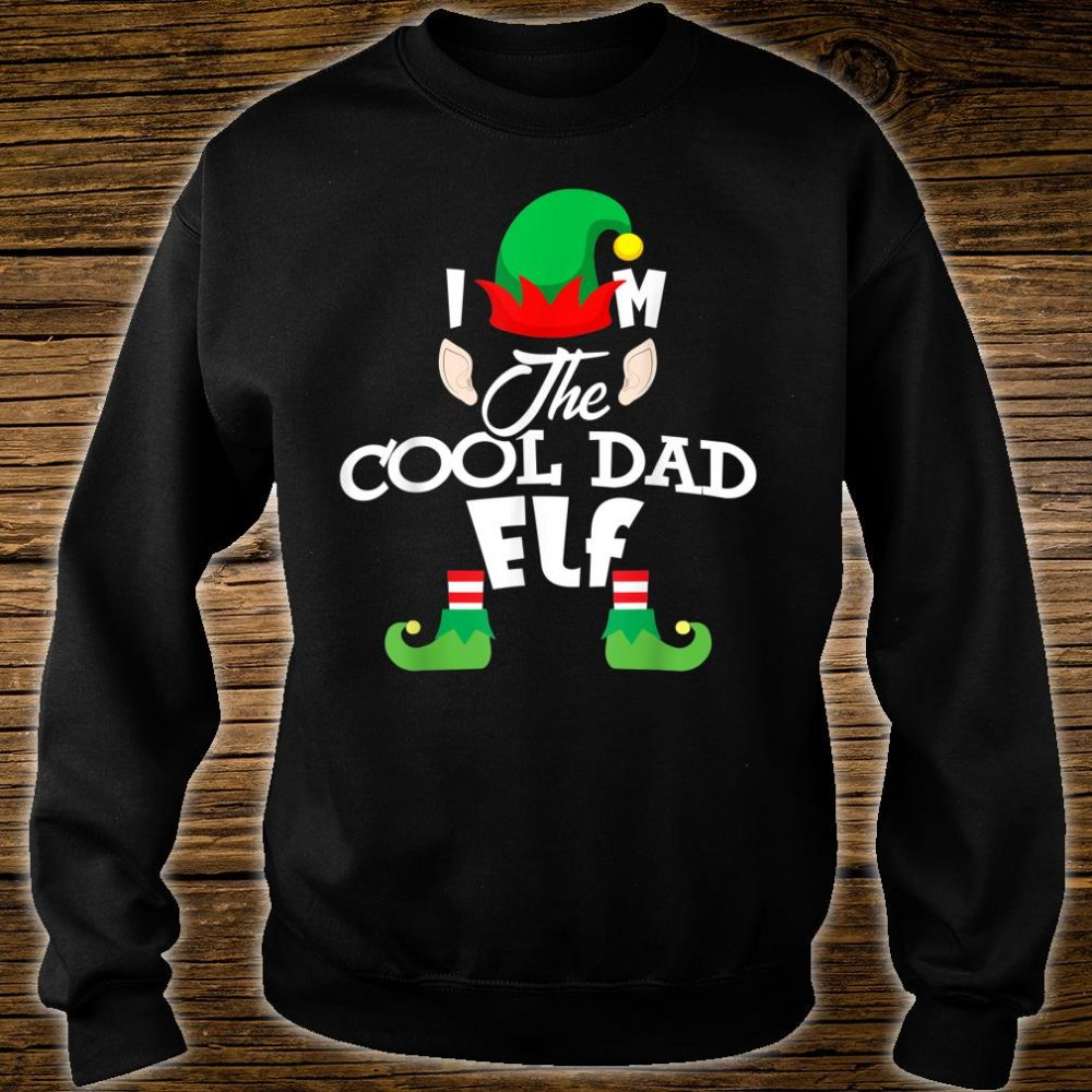 I'm The Cool Dad Elf Christmas Shirt sweater
