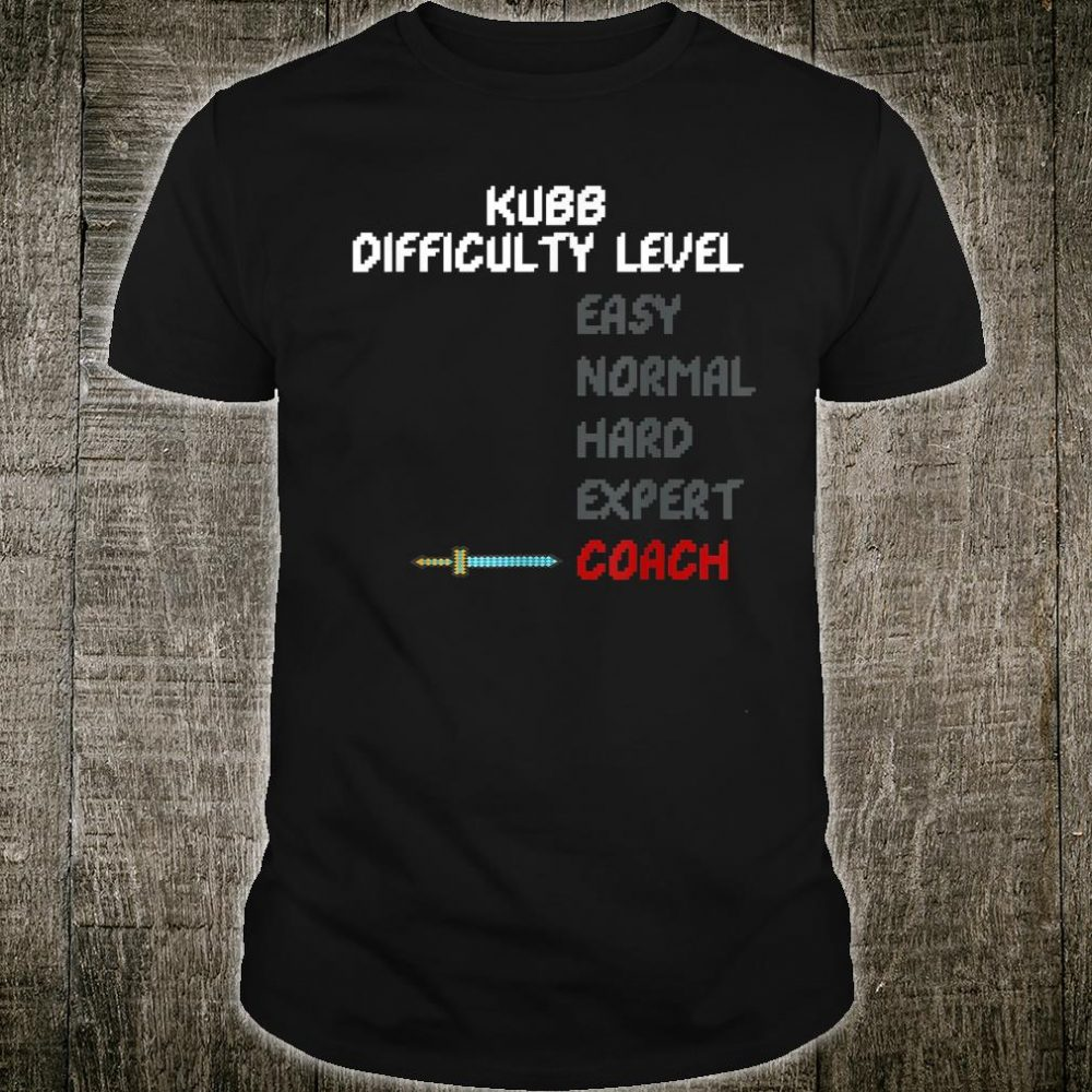 Kubb Difficulty Level Coach Trainer 16 Bit Video Game Shirt