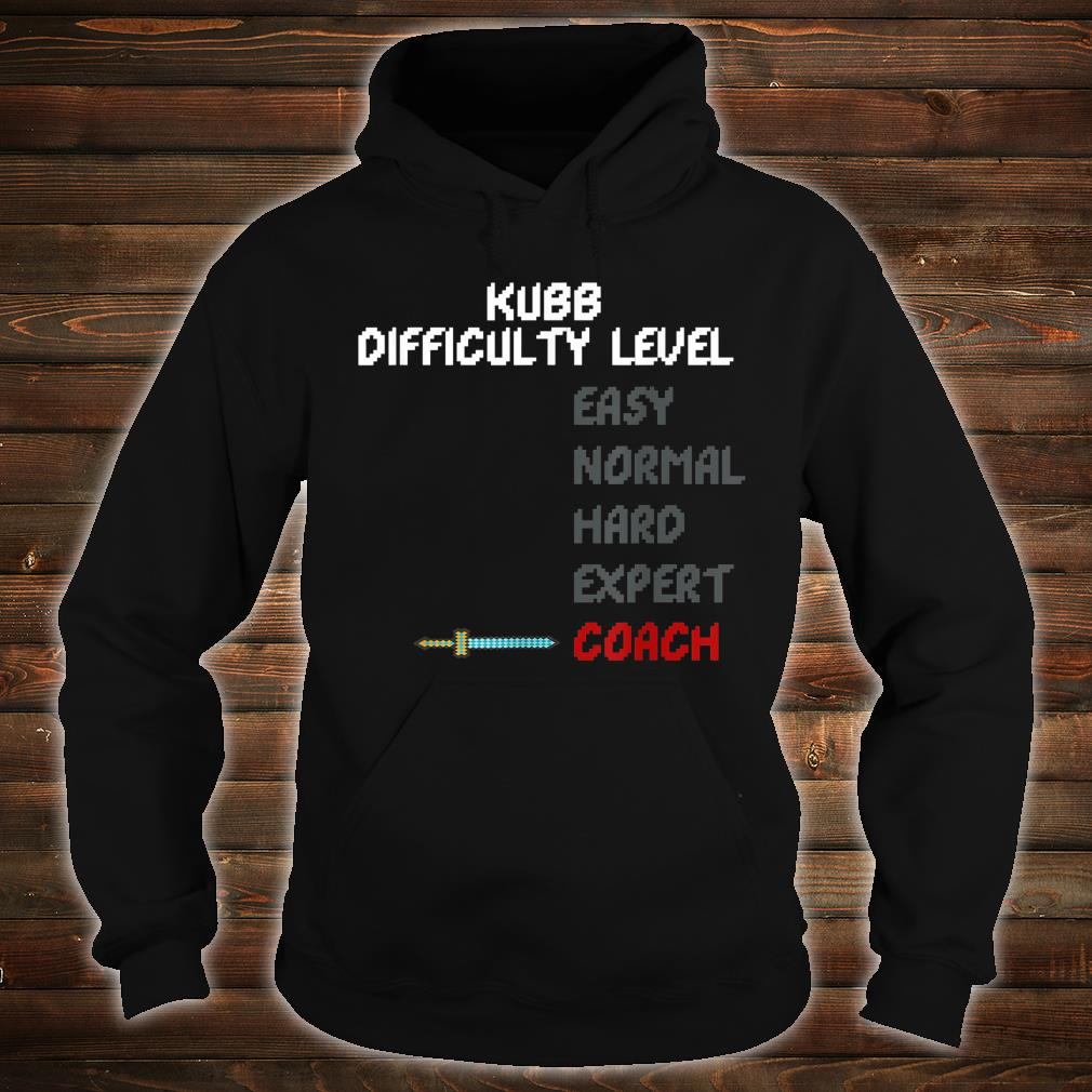 Kubb Difficulty Level Coach Trainer 16 Bit Video Game Shirt hoodie