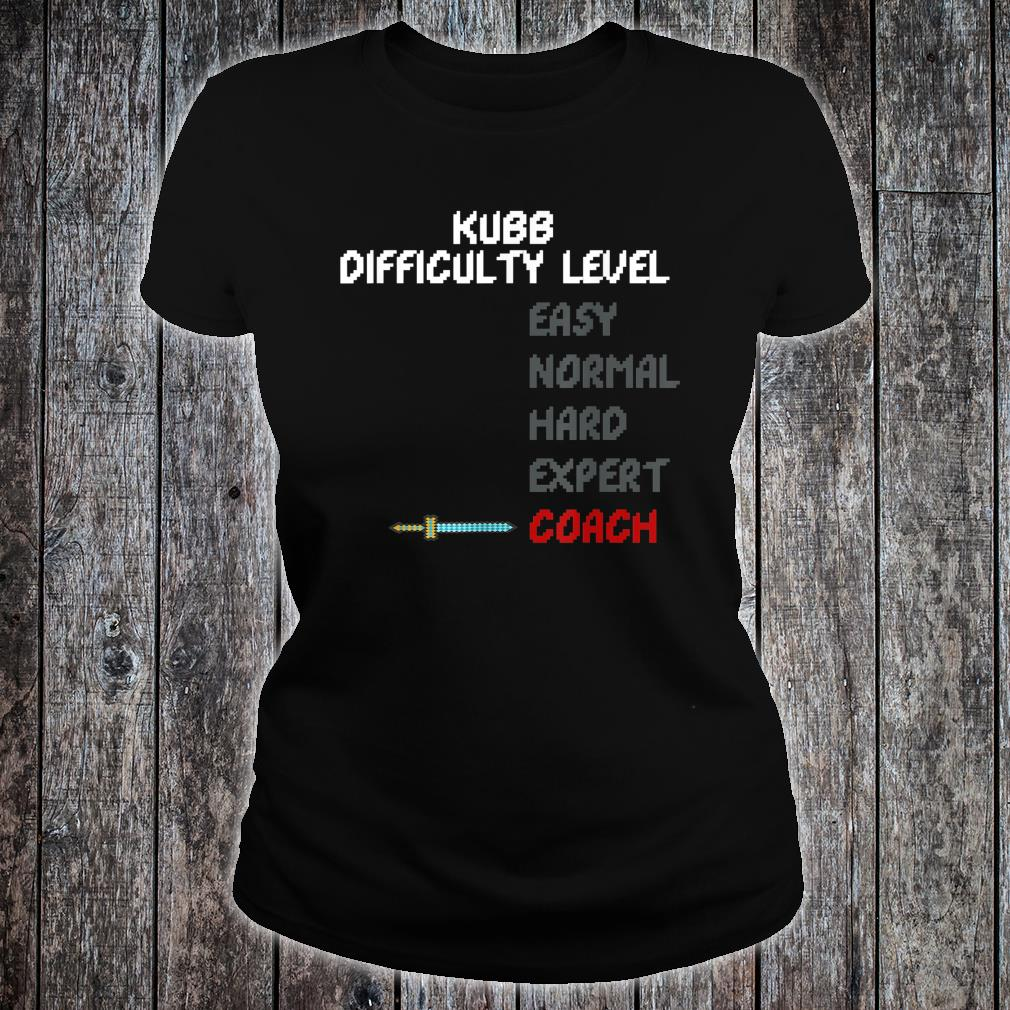 Kubb Difficulty Level Coach Trainer 16 Bit Video Game Shirt ladies tee