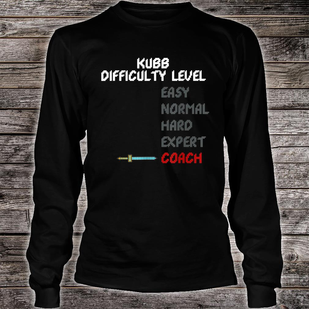 Kubb Difficulty Level Coach Trainer 16 Bit Video Game Shirt long sleeved