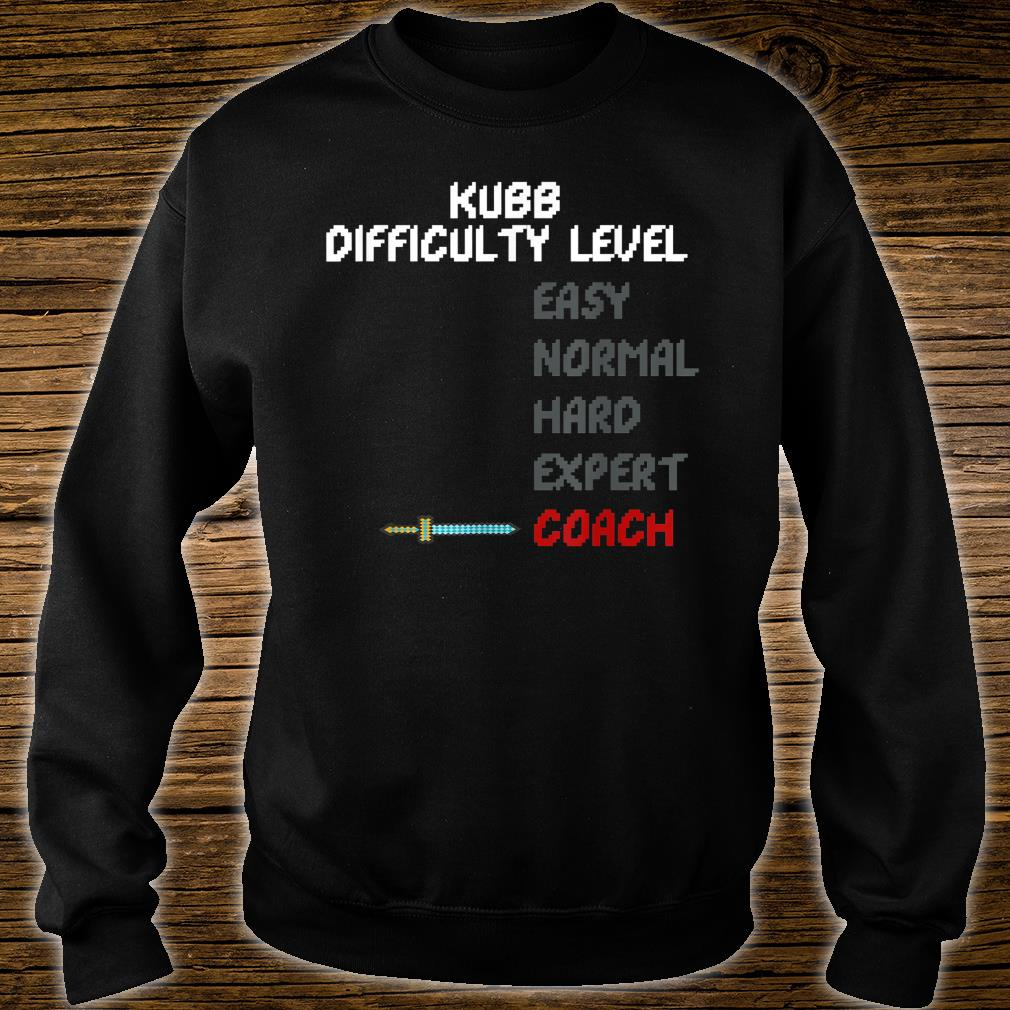 Kubb Difficulty Level Coach Trainer 16 Bit Video Game Shirt sweater