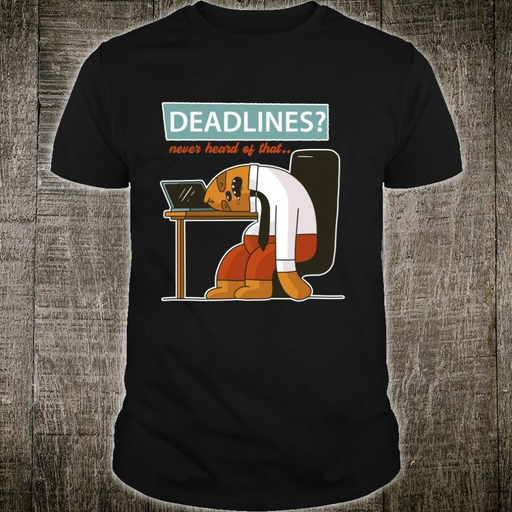 Lazy Nap Sloth Deadlines Never Heard Of That Procrastinating Shirt