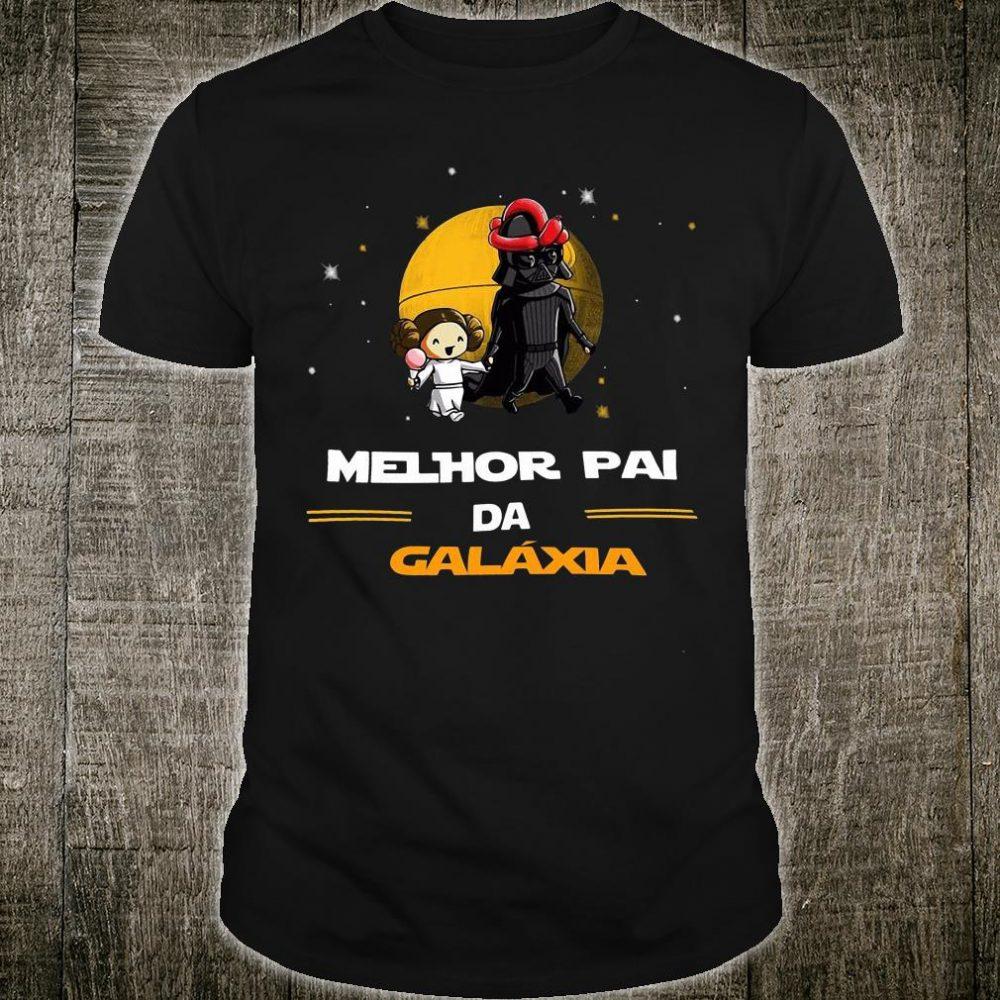 Melhor Pai da galaxia shirt