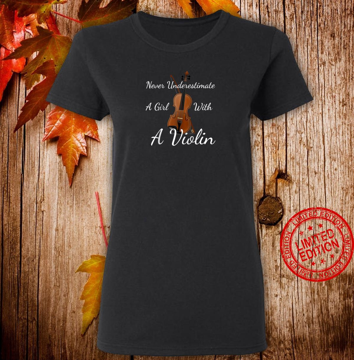 Never Underestimate a Girl With a Violin Shirt ladies tee