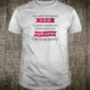 Them watch your language so she did shirt