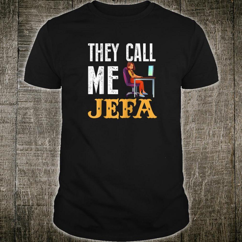 They Call Me Jefa Latin Boss Latina Boss Dominican Shirt