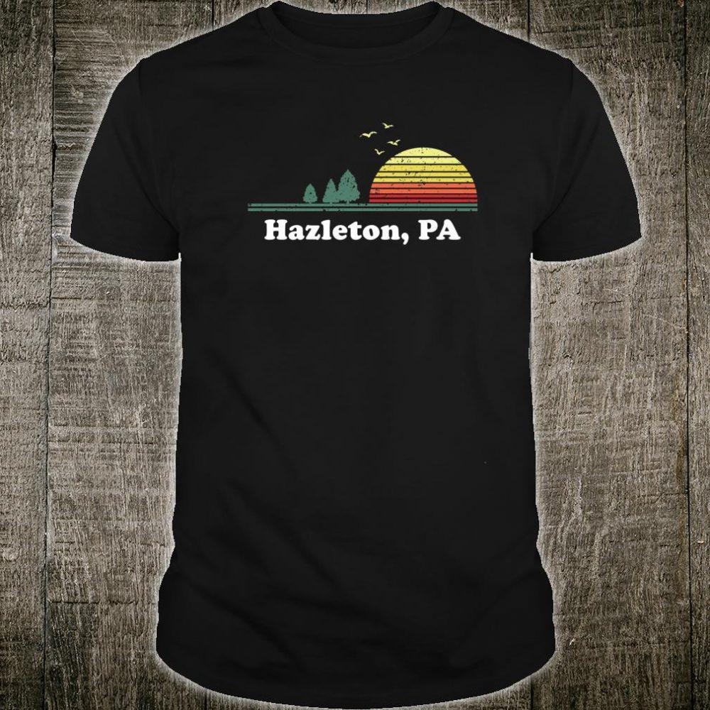 Vintage Hazleton, Pennsylvania Home Souvenir Print Shirt