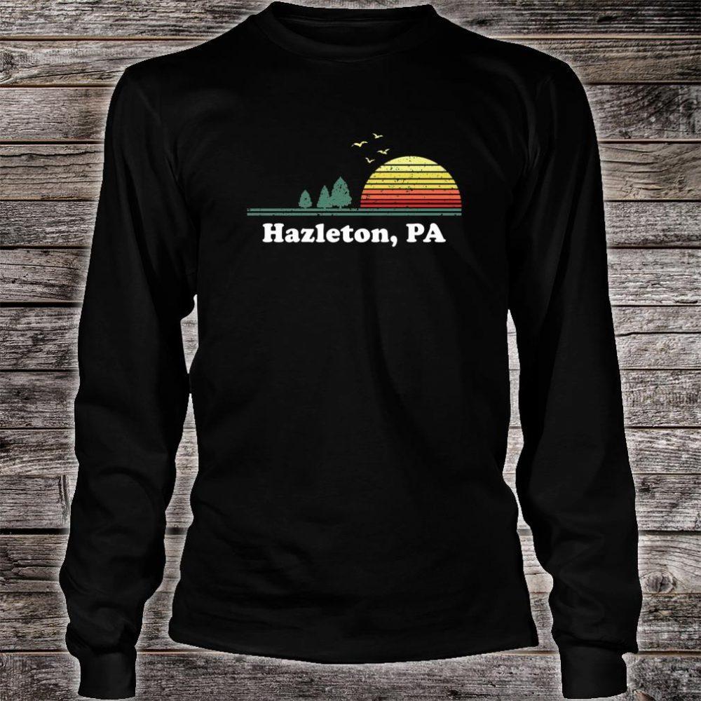 Vintage Hazleton, Pennsylvania Home Souvenir Print Shirt long sleeved