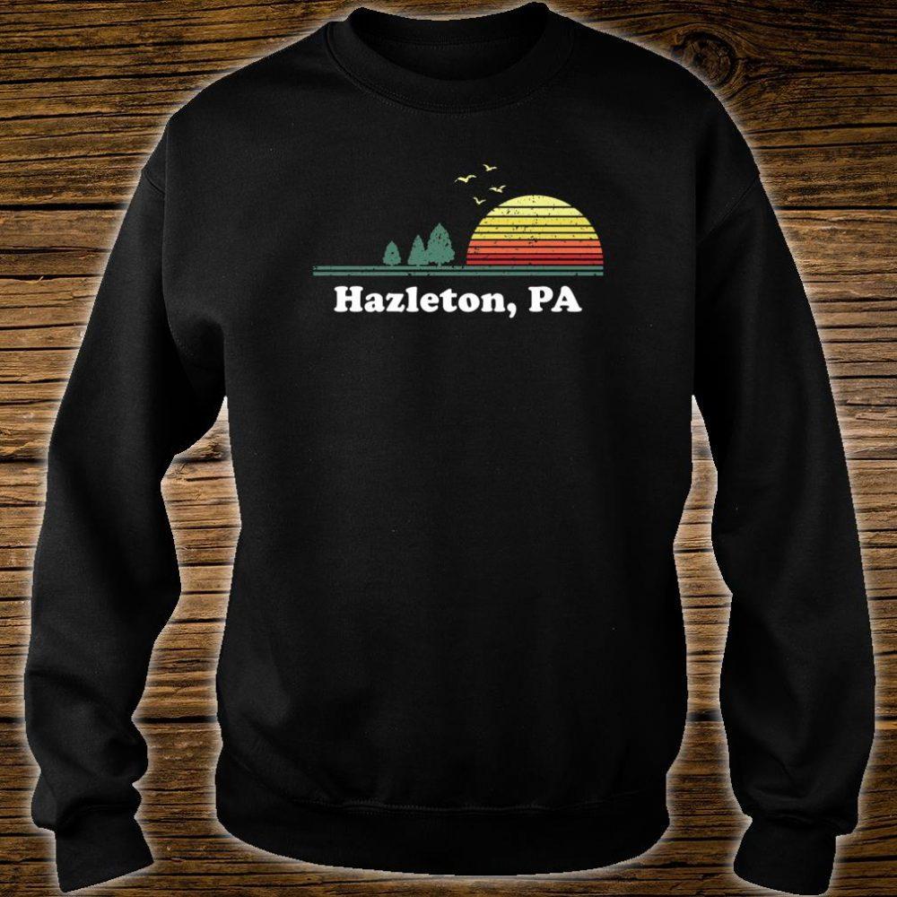 Vintage Hazleton, Pennsylvania Home Souvenir Print Shirt sweater