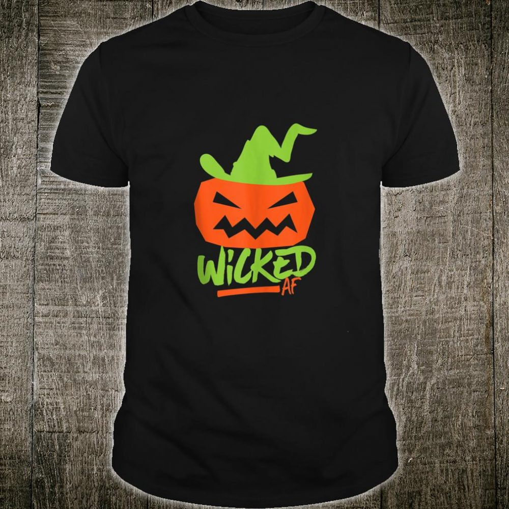 Wicked AF Jack O Lantern Pumpkin Witch Hat Halloween Costume Shirt