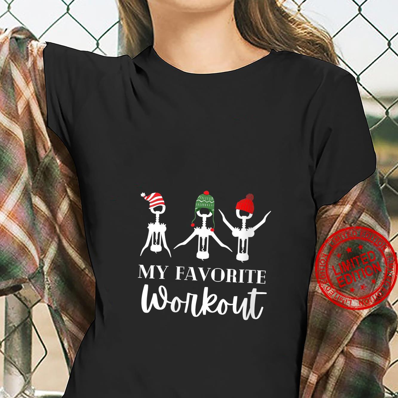 Womens My Favorite Workout's Christmas Wines Shirt ladies tee
