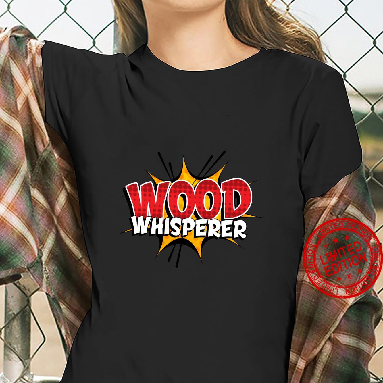 Wood Whisperer Woodworking Shirt ladies tee