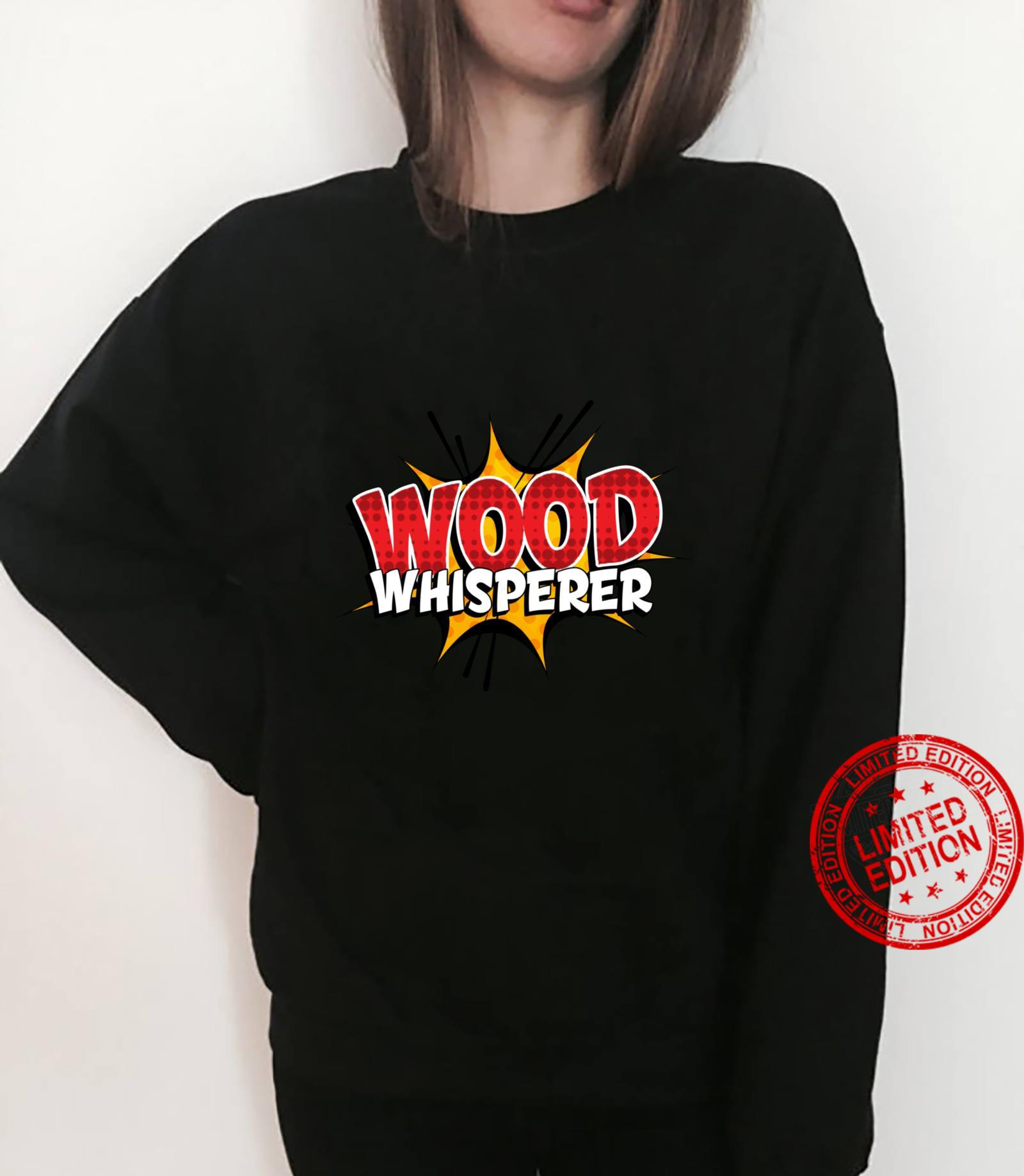 Wood Whisperer Woodworking Shirt sweater